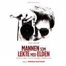 Stieg Larsson - Mannen som lekte med elden/Andreas Mattsson