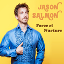 Force of Nurture/Jason Salmon