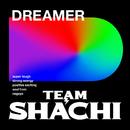 DREAMER/TEAM SHACHI