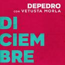 Diciembre (feat. Vetusta Morla) [En Estudio Uno]/DePedro