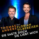Sie sagte doch sie liebt mich (feat. Florian Silbereisen)/Thomas Anders