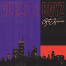GURLS & BOYZ/GotSome
