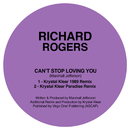 Can't Stop Loving You (Krystal Klear Remixes)/Richard Rogers