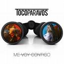 Me voy contigo/#TocoParaVos