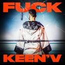 Fuck Keen'V (feat. Missak & Ajnin)/Keen'V