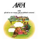 1978 (Gli dei se ne vanno, gli arrabbiati restano!) [2018 Remastered Version]/Area