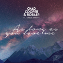 As Long As You Love Me (feat. Emelie Cyréus)/Chad Cooper & Robaer