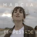 Tempestade/Márcia