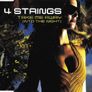 Take Me Away (Into The Night)/4 Strings