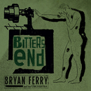 Bitters End/Bryan Ferry