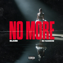 No More (feat. Ro Ransom)/BLAISE