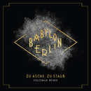 "Zu Asche, Zu Staub (Solomun Remix) [Music from the Original TV Series ""Babylon Berlin""]/Severija"