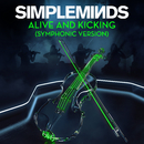 Alive and Kicking (Symphonic Version)/Simple Minds