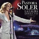 Obertura La calma / Desnudando el alma (Medley) [En Directo, Auditorio Rocío Jurado, 2018]/Pastora Soler