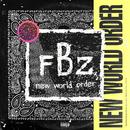 New World Order/Flatbush Zombies