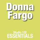 Donna Fargo: Studio 102 Essentials/Donna Fargo
