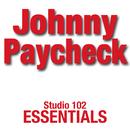 Johnny Paycheck: Studio 102 Essentials/Johnny Paycheck