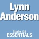 Lynn Anderson: Studio 102 Essentials/Lynn Anderson