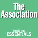 The Association: Studio 102 Essentials/The Association
