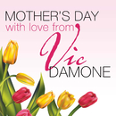 Mothers Day with Love from Vic Damone/Vic Damone