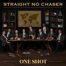 One Shot/Straight No Chaser