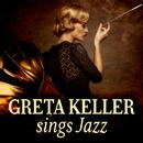 Greta Keller Sings Jazz/Greta Keller