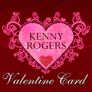 Kenny Rogers Valentine Card/Kenny Rogers