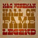 Mac Wiseman: Hall of Fame Legend/Mac Wiseman