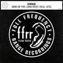 Man of the Land (feat. Real Lies)/Icarus