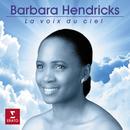 La voix du ciel/Barbara Hendricks