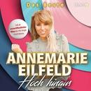 Hoch hinaus - Das Beste/Annemarie Eilfeld