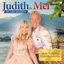 Ein Leben lang lieben/Judith & Mel