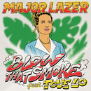 Blow That Smoke (feat. Tove Lo)/Major Lazer