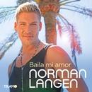 Baila mi amor/Norman Langen