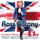 Goldene Pferde (Very British Edition)/Ross Antony
