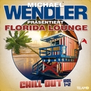 Florida Lounge Chill Out, Vol. 1 & 2/Michael Wendler