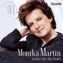 Lieder für die Seele/Monika Martin