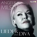 Lieder einer Diva/Angelika Milster