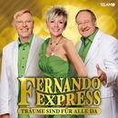 Träume sind für alle da/Fernando Express