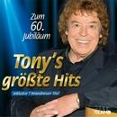 Zum 60. Jubiläum: Tony's größte Hits/Tony Marshall