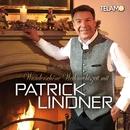 Wunderschöne Weihnachtszeit mit Patrick Lindner/Patrick Lindner