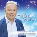 Schenk mir den Sternenhimmel/Stefan Micha