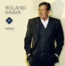 Sexy/Roland Kaiser