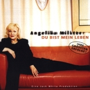Du bist mein Leben/Angelika Milster