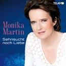 Sehnsucht nach Liebe/Monika Martin