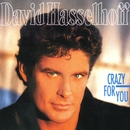 Crazy For You/David Hasselhoff