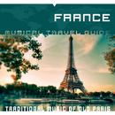 Musical Travel Guide: France/La Belle Epoque Ensemble