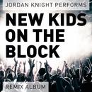 Performs New Kids On the Block (Remix Album)/Jordan Knight