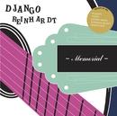 Memorial/DJANGO REINHARDT