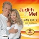 Das Beste zum Jubiläum - 30 Jahre/Judith & Mel